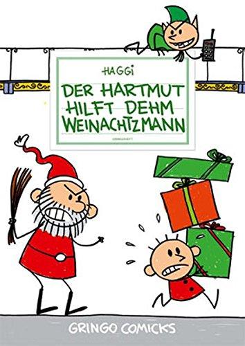 9783940047717: Der Hartmut hilft dehm Weinachtzmann