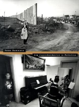 Ein Jugendorchester in Palästina (Paperback): Peter Dammann