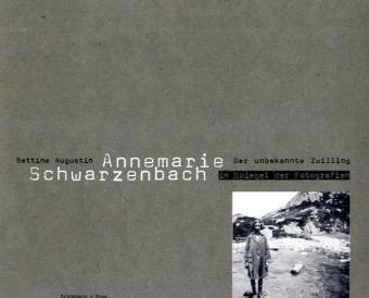 9783940048035: Der unbekannte Zwilling: Annemarie Schwarzembach im Spiegel der Fotografie