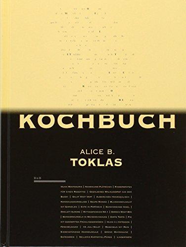 Das Alice B. Toklas Kochbuch - Toklas, Alice B.