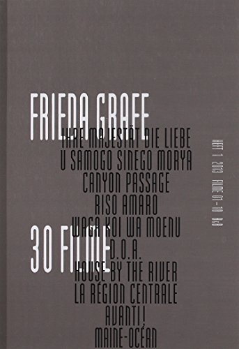 Frieda Grafe, 30 Filme Heft 1: Frieda Grafe