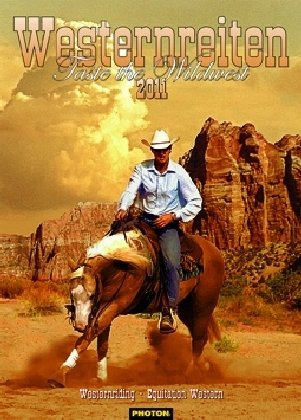 9783940052766: Westernreiten 2011: Taste the Wildwest