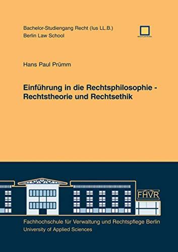 9783940056429: Einf�hrung in die Rechtsphilosophie - Rechtstheorie und Rechtsethik