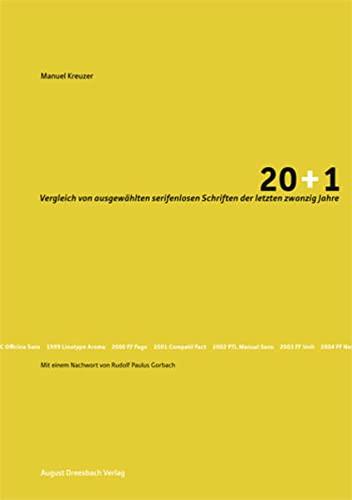 9783940061683: 20+1: Vergleich von ausgew�hlten serifenlosen Schriften der letzten zwanzig Jahre