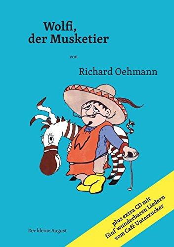 9783940061836: Wolfi, der Musketier