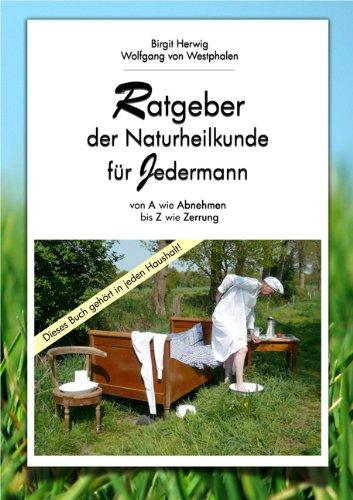 9783940063328: Ratgeber der Naturheilkunde für Jedermann von A-Z