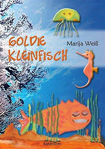 9783940063632: Goldie Kleinfisch