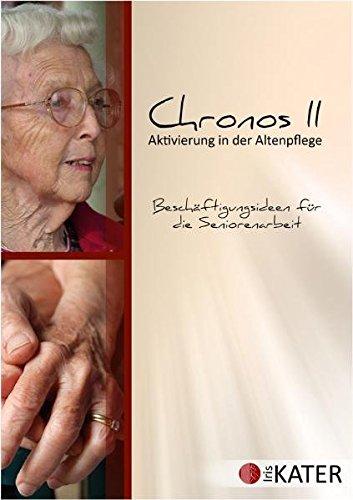 Chronos II - Aktivierung in der Altenpflege [import allemand]