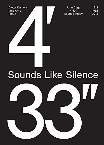 9783940064417: Sounds Like Silence, John Cage 4'33