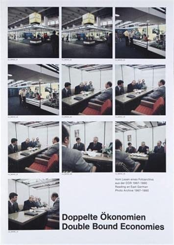 9783940064462: Double Bound Economies: On Reading a Photographic Archive from the Gdr