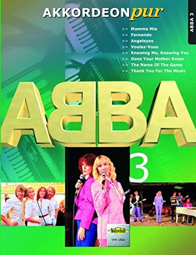 9783940069139: Akkordeon pur: ABBA 3. Spezialarrangements im mittleren Schwierigkeitsgrad