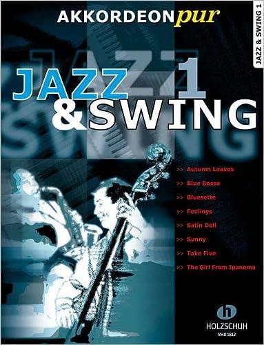 9783940069399: Jazz & Swing: AKKORDEONpur bietet Spezialarrangements im mittleren Schwierigkeitsgrad