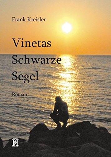 9783940075574: Vinetas Schwarze Segel