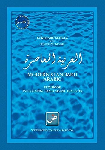 9783940075741: Modern Standard Arabic Textbook Integrating Masin Arabic Dialects