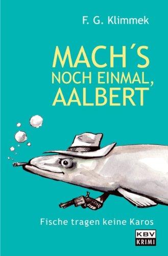 9783940077653: Mach s noch einmal, Aalbert