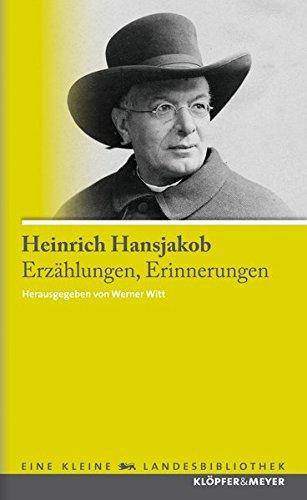 Erzählungen, Erinnerungen: Hansjakob, Heinrich