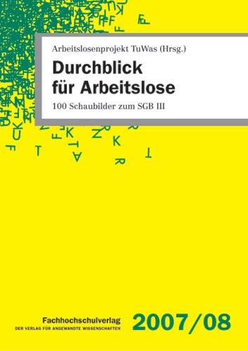 9783940087119: Durchblick für Arbeitslose: 100 Schaubilder zum SGB III (Livre en allemand)