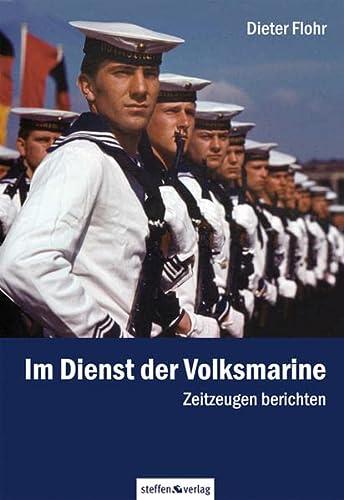 Im Dienst der Volksmarine: Zeitzeugen berichten - Dieter Flohr