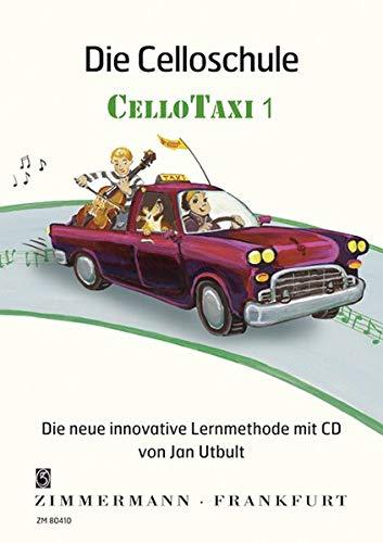 9783940105295: Die Celloschule Cellotaxi 1