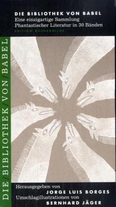 Die Bibliothek von Babel. Staffel 3. Band 13-18: Bernhard J�ger