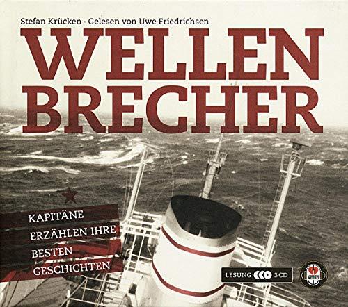 9783940138040: Wellenbrecher: Kapitäne erzählen ihre besten Geschichten