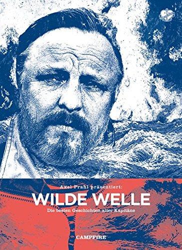 9783940138903: Wilde Welle: Die besten Geschichten alter Kapit�ne
