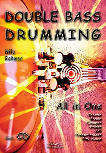 9783940161000: Double Bass Drumming: All in One Lehrbuch für Double-Bass-Drumming (Livre en allemand)