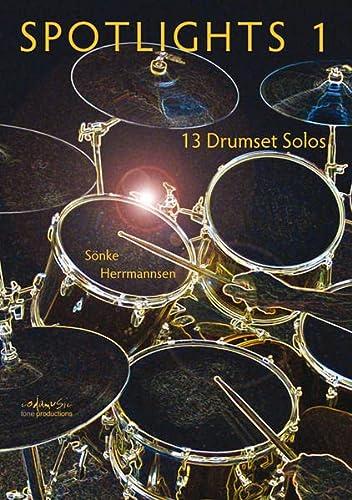 Spotlights vol.1 : 13 Drumset Solos: S�nke Herrmannsen