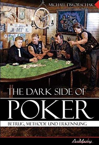 9783940163110: The Dark Side Of Poker: Betrug, Methode und Erkennung