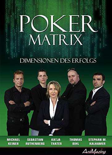 POKER MATRIX: Bihl, Thomas/Kalhamer, Stephan