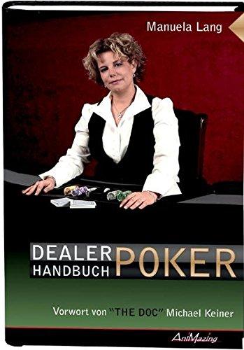 9783940163219: Dealer Handbuch Poker: Vorwort von