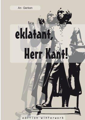 9783940167927: eklatant, Herr Kant!