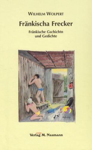 9783940168580: Fr�nkischa Frecker: Fr�nkische Gschichten und Gedichte