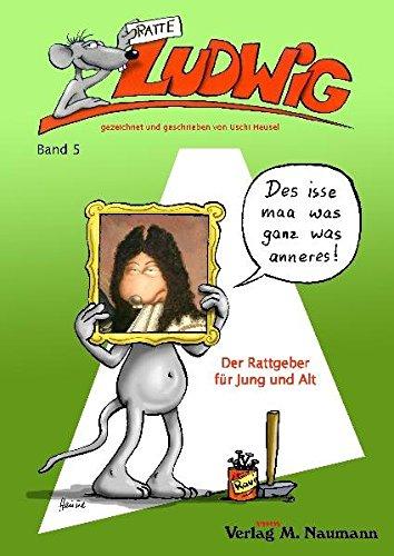 9783940168832: Ratte Ludwig 05: Der Rattgeber für Jung und Alt