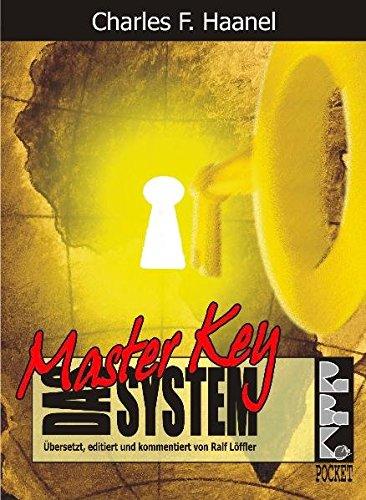 9783940185105: Das Master Key System: Übersetzt, editiert und kommentiert von Ralf Löffler