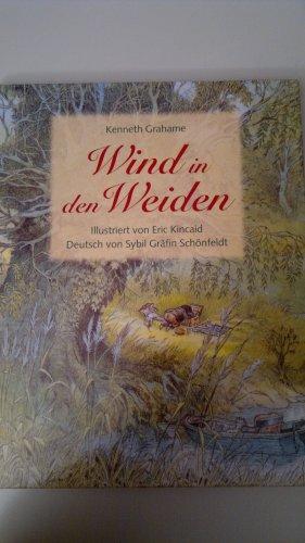 Der Wind in den Weiden vo Kenneth: Grahame, Kenneth: