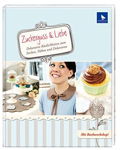 9783940193292: Zuckerguss & Liebe