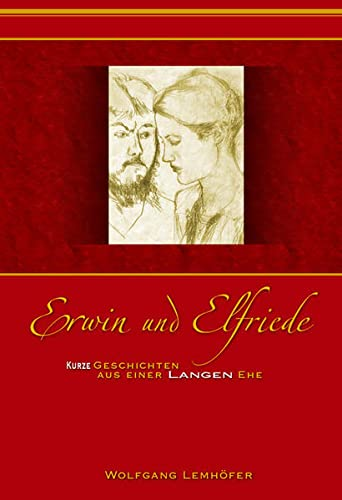 9783940212207: Lemh�fer, W: Erwin und Elfriede