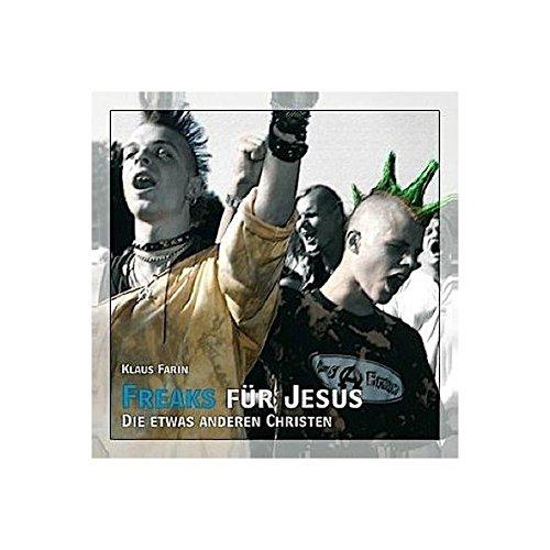 9783940213228: Die Jesus Freaks