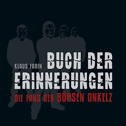 9783940213266: Buch der Erinnerungen: Die Fans der Böhsen Onkelz. Version 3