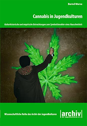 9783940213402: Cannabis in Jugendkulturen