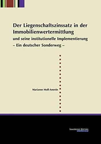 Der Liegenschaftszinssatz in der Immobilienwertermittlung und seine institutionelle Implementierung...