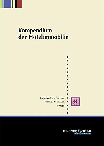 9783940219077: Kompendium der Hotelimmobilie