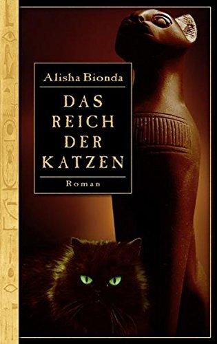 Das Reich der Katzen - Alisha Bionda