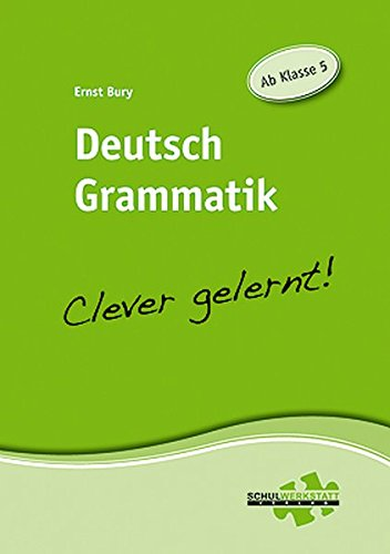 9783940257055: Deutsch Grammatik - clever gelernt: Ab Klasse 5
