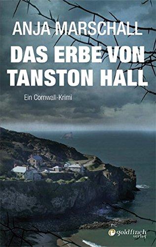 9783940258212: Das Erbe von Tanston Hall: Ein Cornwall-Krimi