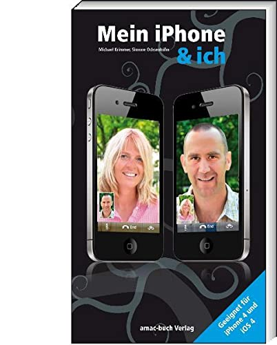 9783940285218: Mein iPhone & ich - Geeignet für iPhone 4 und iOS4