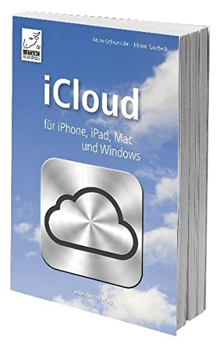 9783940285720: iCloud für iPhone, iPad, Mac und Windows