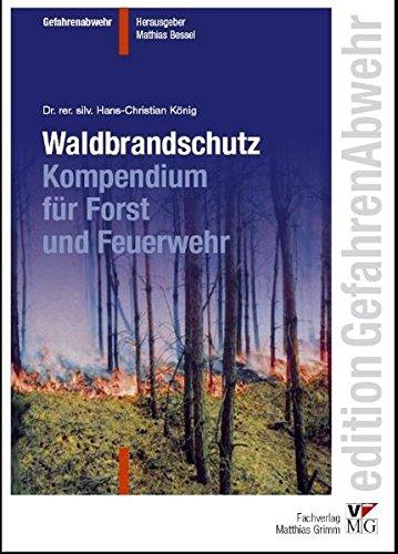 9783940286017: Waldbrandschutz: Kompendium für Forst und Feuerwehr