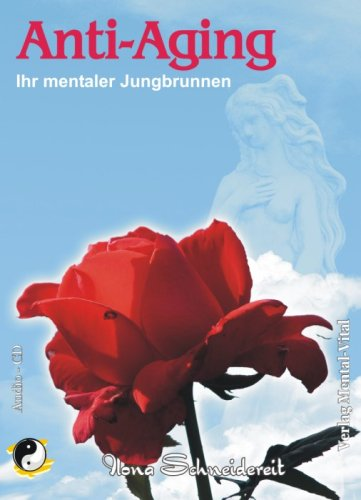 9783940290427: Anti-Aging Ihr mentaler Jungbrunnen